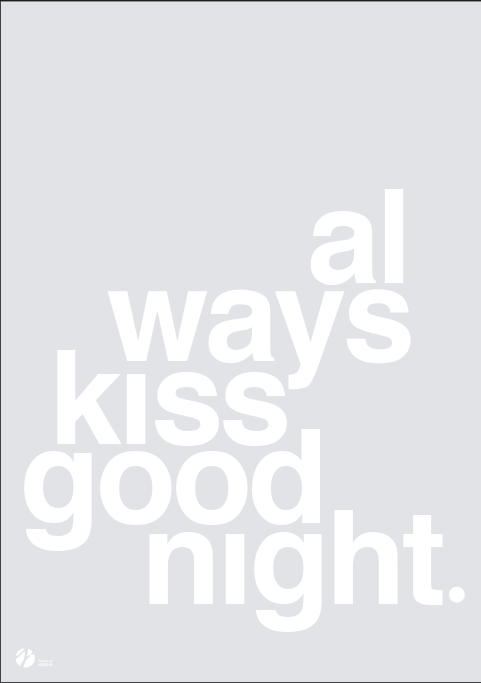 Image of   Always Kiss Goodnight - Grey-50 x 70