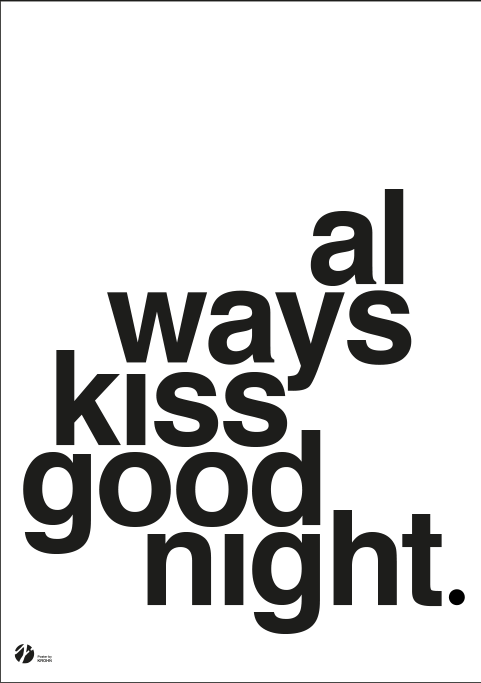 Image of   Always Kiss Goodnight - B/W-A4